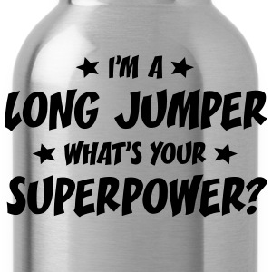 im a long jumper whats your superpower t-shirt - Gourde