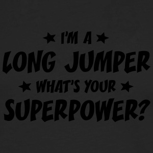 im a long jumper whats your superpower t-shirt - T-shirt manches longues Premium Homme