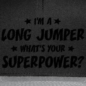 im a long jumper whats your superpower t-shirt - Casquette snapback