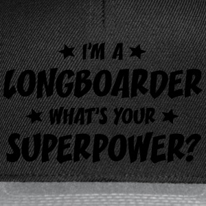im a longboarder whats your superpower t-shirt - Casquette snapback