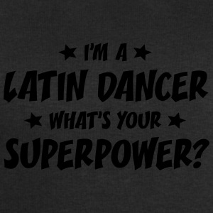im a latin dancer whats your superpower t-shirt - Sweat-shirt Homme Stanley & Stella