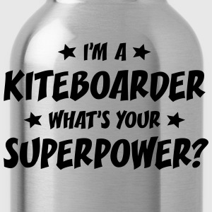 im a kiteboarder whats your superpower t-shirt - Water Bottle