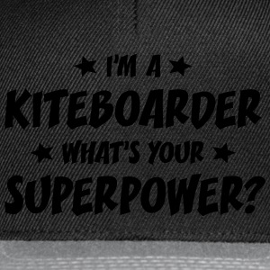 im a kiteboarder whats your superpower t-shirt - Casquette snapback