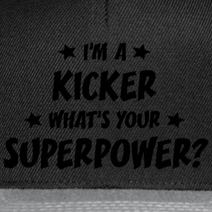 im a kicker whats your superpower t-shirt - Snapback Cap