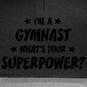 im a gymnast whats your superpower t-shirt - Snapback Cap