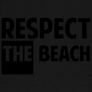 Respect th beach - T-shirt Premium Homme