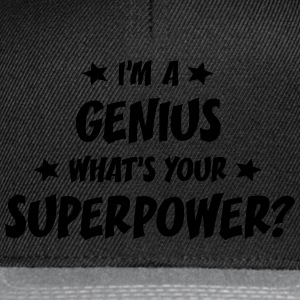 im a genius whats your superpower t-shirt - Snapback Cap