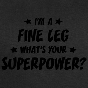 im a fine leg whats your superpower t-shirt - Men's Sweatshirt by Stanley & Stella
