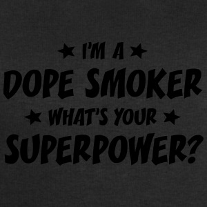 im a dope smoker whats your superpower t-shirt - Men's Sweatshirt by Stanley & Stella