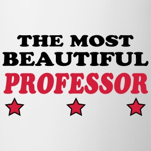 The most beautiful professor T-shirts - Mugg
