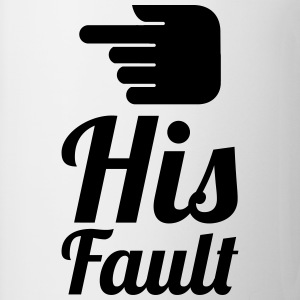 his fault T-Shirts - Tasse