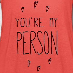 Pomegranate You are my person T-Shirts - Women's Tank Top by Bella