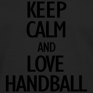 keep calm and love handball Skjorter - Premium langermet T-skjorte for menn