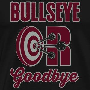 Bullseye or Goodbye Tank Tops - Männer Premium T-Shirt