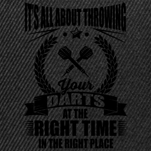 Throw your darts in the right place T-Shirts - Snapback Cap