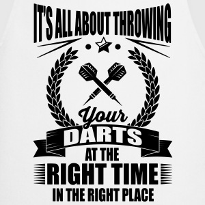 Throw your darts in the right place Magliette - Grembiule da cucina