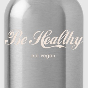 Be Healthy (grey) T-Shirts - Trinkflasche