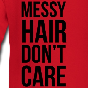 Messy Hair Don't Care  - Baby Long Sleeve T-Shirt