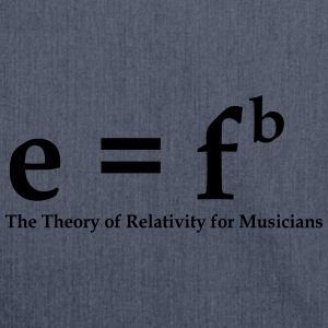 E=fb, theory of relativity for musicians T-Shirts - Schultertasche aus Recycling-Material