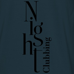 night_clubbing Pullover & Hoodies - Men's T-Shirt