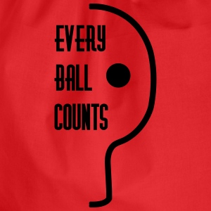table tennis: every ball counts Magliette - Sacca sportiva
