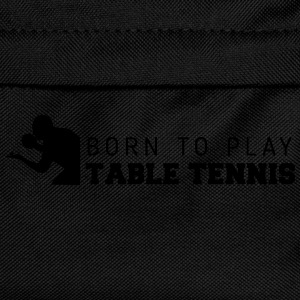 born to play table tennis Tops - Mochila infantil