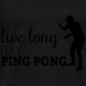 LIVE LONG PLAY PING PONG Tops - Camiseta premium hombre