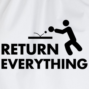 table tennis: return everything Magliette - Sacca sportiva