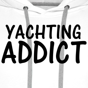 yachting addict T-Shirts - Men's Premium Hoodie