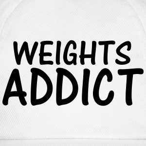 weights addict T-Shirts - Baseball Cap