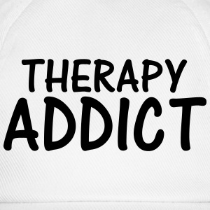 therapy addict T-Shirts - Baseball Cap
