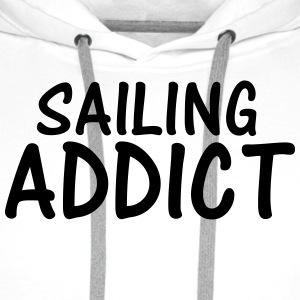 sailing addict T-Shirts - Men's Premium Hoodie