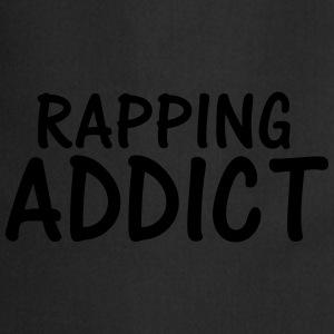 rapping addict T-Shirts - Cooking Apron