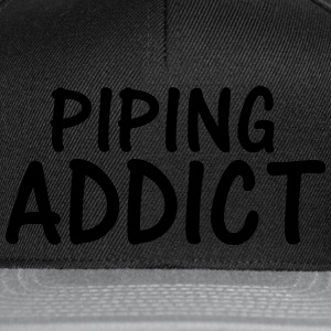 piping addict T-Shirts - Snapback Cap