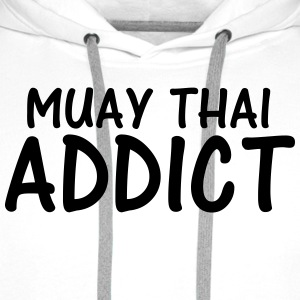 muay thai addict T-Shirts - Men's Premium Hoodie