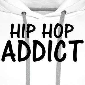 hip hop addict T-Shirts - Men's Premium Hoodie