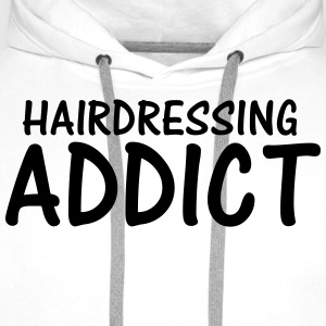 hairdressing addict T-Shirts - Men's Premium Hoodie