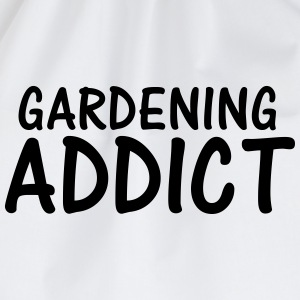 gardening addict T-Shirts - Drawstring Bag