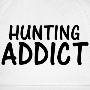 hunting addict T-Shirts - Baseball Cap