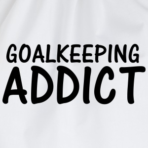 goalkeeping addict T-Shirts - Drawstring Bag