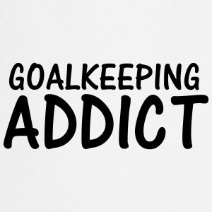 goalkeeping addict T-Shirts - Cooking Apron