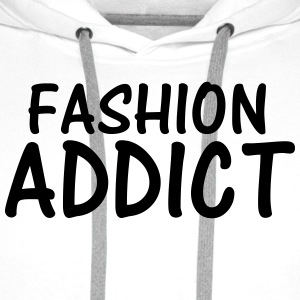 fashion addict T-Shirts - Men's Premium Hoodie
