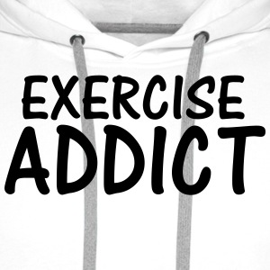 exercise addict T-Shirts - Men's Premium Hoodie
