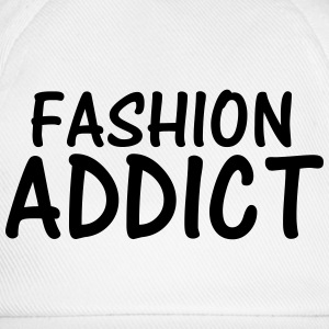 fashion addict T-Shirts - Baseball Cap