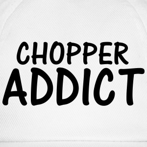 chopper addict T-Shirts - Baseball Cap