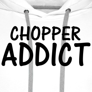 chopper addict T-Shirts - Men's Premium Hoodie