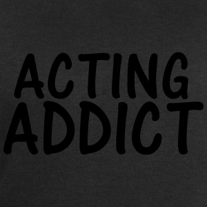 acting addict T-Shirts - Men's Sweatshirt by Stanley & Stella