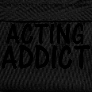 acting addict T-Shirts - Kids' Backpack