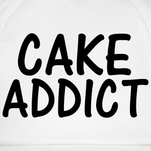 cake addict T-Shirts - Baseball Cap