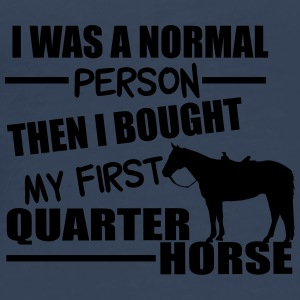 Normal Person - Quarter Horse Altro - Maglietta Premium da uomo